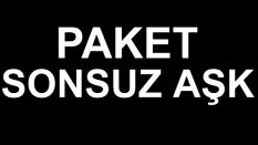 PAKET SONSUZ AŞK